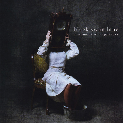 Black Swan Lane - A Moment Of Happiness