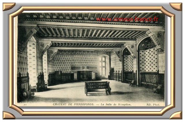 12 CHATEAU DE PIERREFONDS. - La Salle de Réception