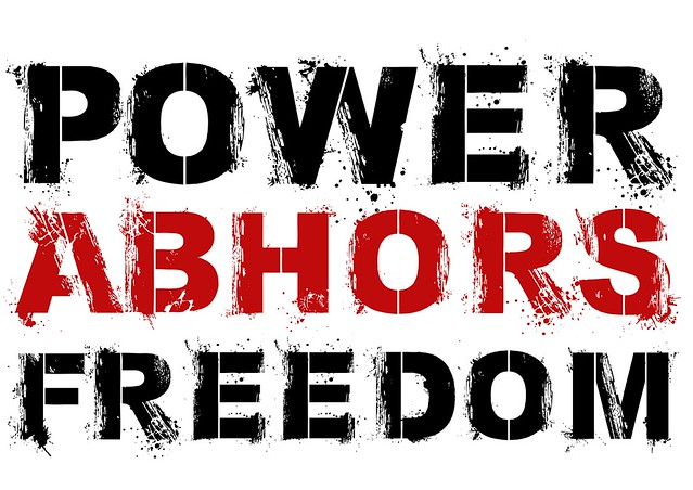 POWER ABHORS FREEDOM - POSTER