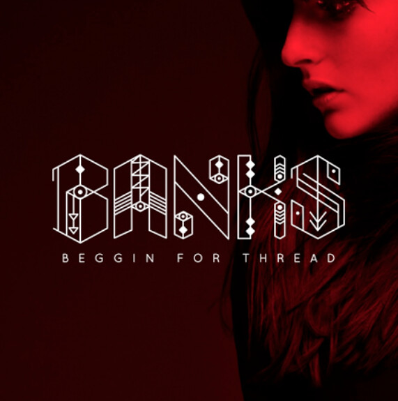 Banks, Beggin for thread