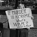 If Murder Is A Crime, What's War?