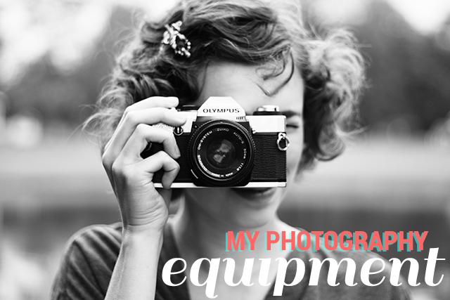 My Photography Equipment