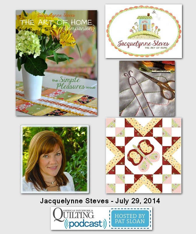 American Patchwork and Quilting Pocast Jacquelynne Steves Sept 2014