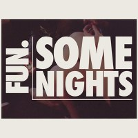 Fun. – Some Nights