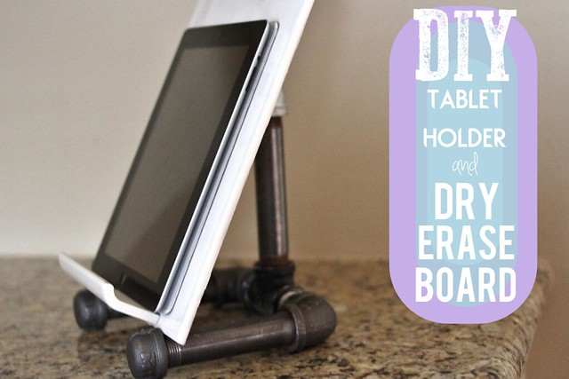 DIY Tablet Holder/Dry Erase Board: Guest Post DIY Mother