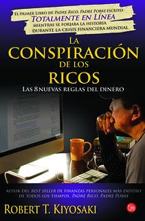La conspiración de los ricos - Robert Kiyosaki
