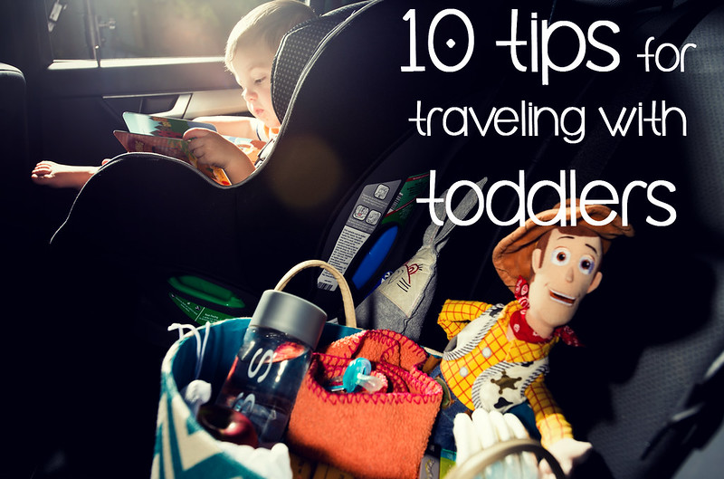 10 tips for traveling with toddlers in_the_know_mom #oursummerjourney
