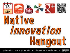 Sep 18: Native Innovation Hangout @NativeInnovate @NavajoWeb