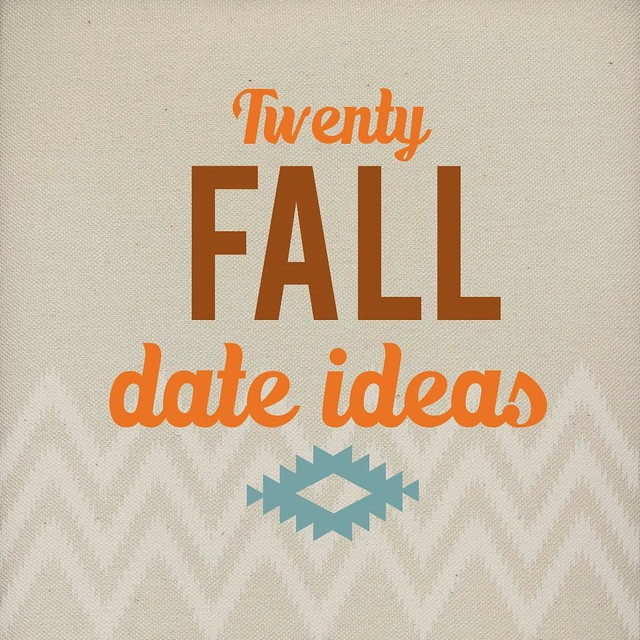 HDH 28 Fall Date Ideas
