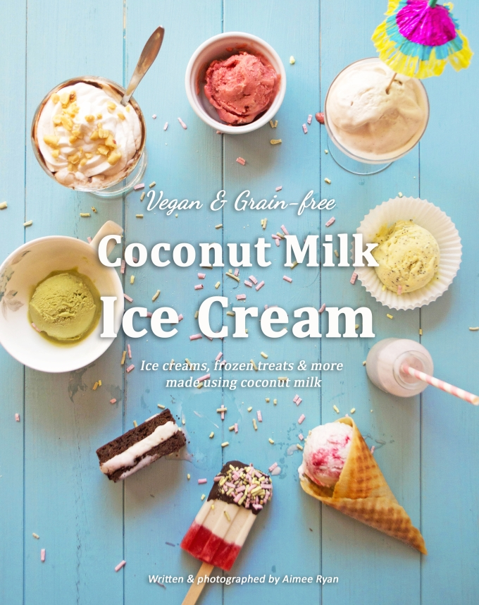 Coconut Milk Ice Cream Cookbook