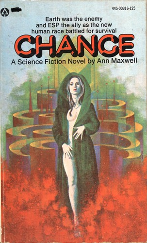 Change by Ann Maxwell. Popular Library 1975. Cover artist Gene Szafran