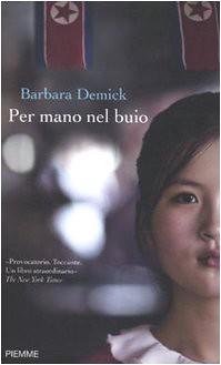 Barbara Demick Per mano nel buio