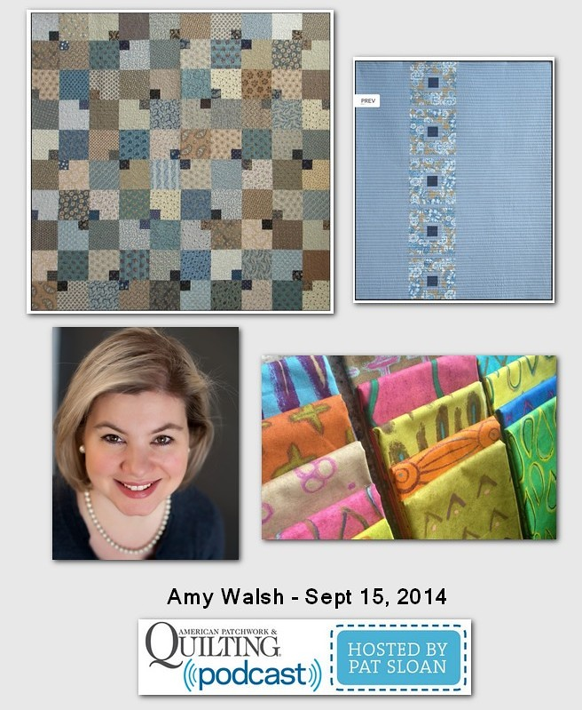 American Patchwork and Quilting Pocast Amy Walsh Sept 2014