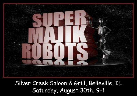 Super Majik Robots 8-30-14