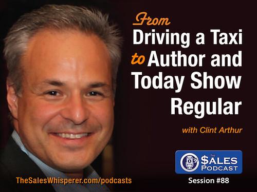 The Sales Podcast Clint Arthur 88