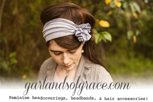 Garlands of Grace | Feminine Headcoverings, Headbands, & Hair Accessories!