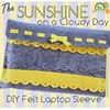 New on our blog! The #Sunshine on a cloudy day #free #diy #felt #laptop sleeve #pattern and #tutorial! www.americanfeltandcraft.wordpress.com