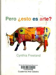 Cynthia Freeland, Pero esto es arte