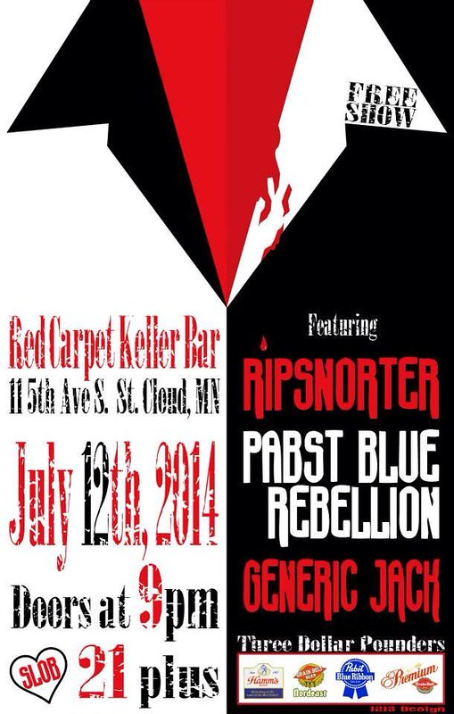 07/12/14 Ripsnorter/ Pabst Blue Rebellion/ Generic Jack @ The Red Carpet (Keller Bar), St. Cloud, MN