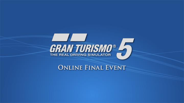 Gran Turismo 5 - Evénement Final