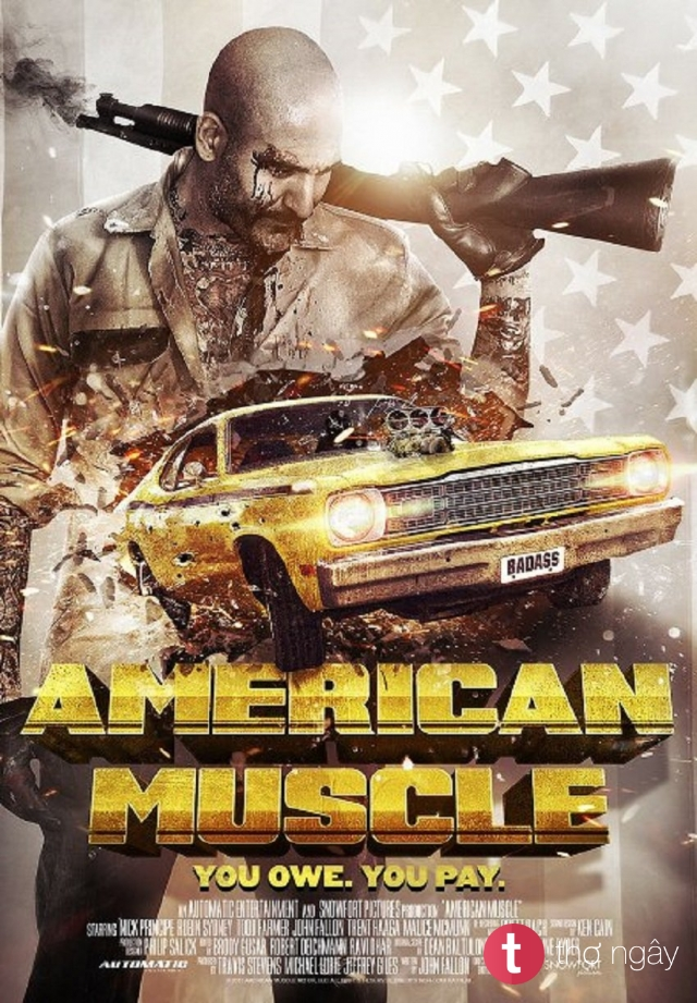 Phim Trả Thù Kiểu Mỹ - American Muscle