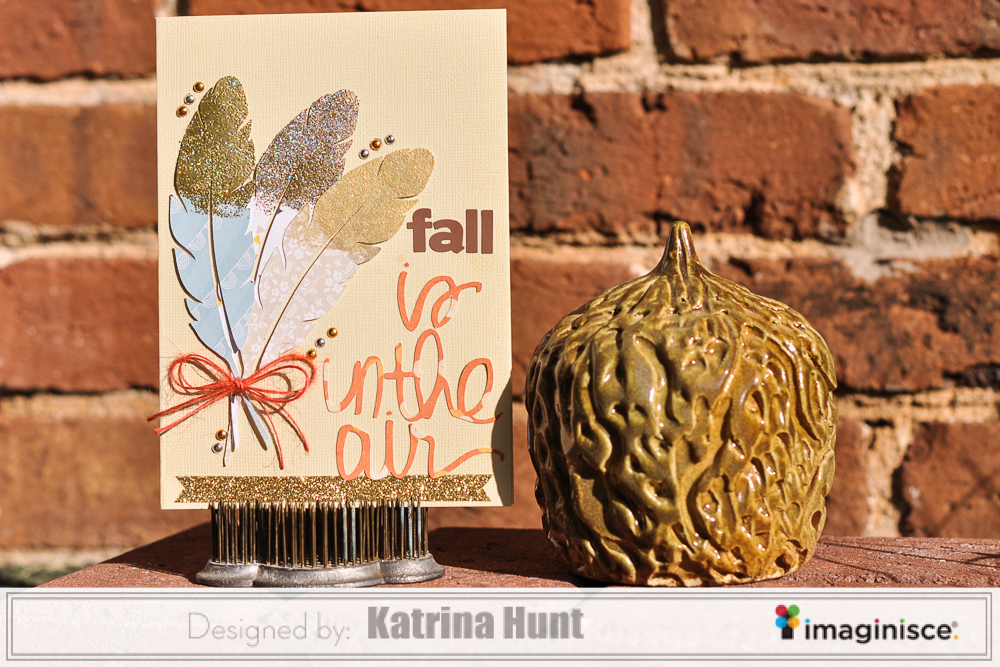 Katrina Hunt-Imaginisce-Fall Card-1000Signed-1