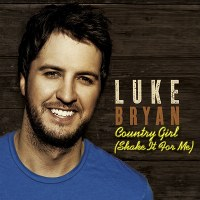 Luke Bryan – Country Girl (Shake It for Me)