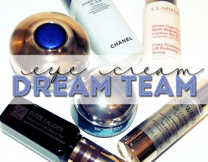 eye cream dream team with chanel, estee lauder, guerlain, clarins, lise watier and biotherm