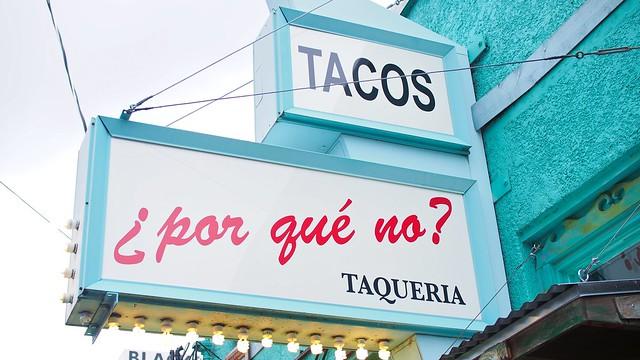 ¿Por Qué No? Taqueria| Hawthorne Boulevard, Portland