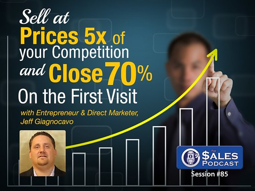 Jeff Giagnocavo The Sales Podcast 85