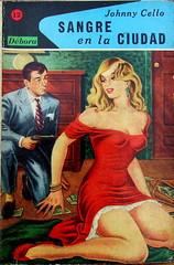 Sangre En La Ciudad - Debora # 12 - Johnny Cello - 1957