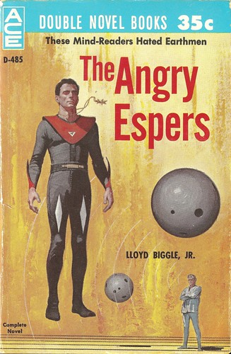 Lloyd Biggle Jr - The Angry Espers (Ace D-485, 1961)