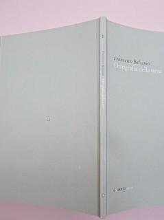 Ortografia della neve, di Francesco Balsamo. incertieditori 2010. Progetto grafico di officina delle immagini. Quarta di copertina, dorso, cop. (part.), 1