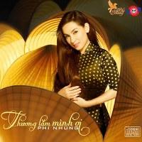 Phi Nhung – Thương Lắm Mình Ơi (2014) (MP3) [Album]