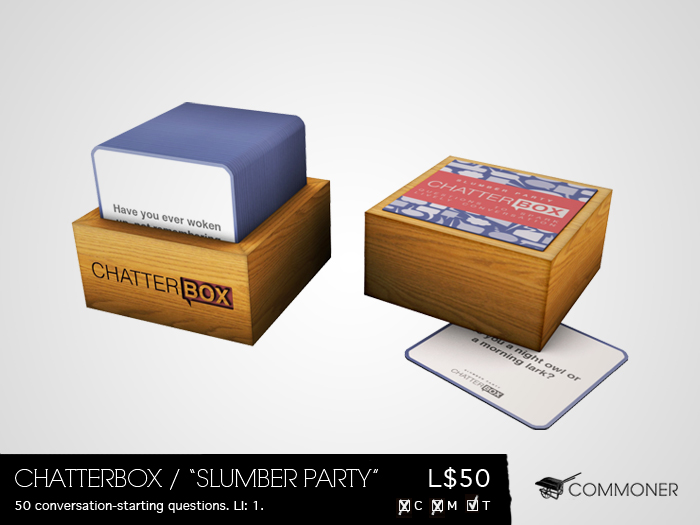 """[Commoner] Chatterbox / """"Slumber Party"""""""