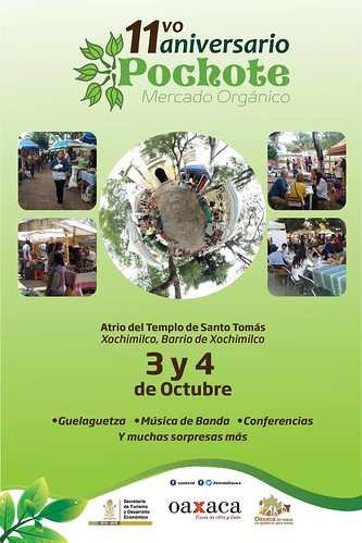 3-4 Octubre: Aniversario Pochote Mercado Orgánico @ Oaxaca @LeoFuen3 @DulcesTioQuique @Jualjire