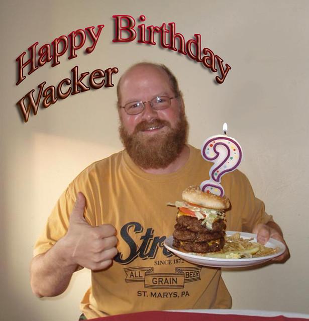Happy Birthday Wacker 15069585961_b8717e144b_z