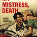 Gold Medal Books 570 - Robert Spafford - My Mistress, Death