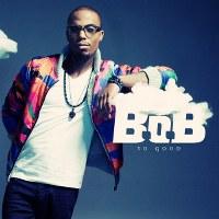 B.o.B – So Good