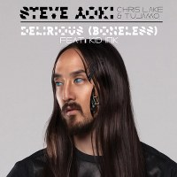 Steve Aoki, Chris Lake & Tujamo – Delirious (Boneless) [feat. Kid Ink]