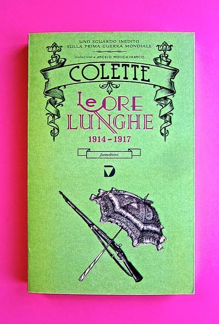 Le ore lunghe, di Colette. Del Vecchio editore 2013. Design, illustrazioni, logo di Mautizio Ceccato | IFIX. Copertina (part.), 1