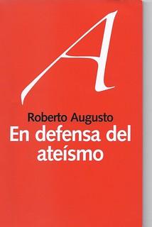Augusto Elogio del ateísmo