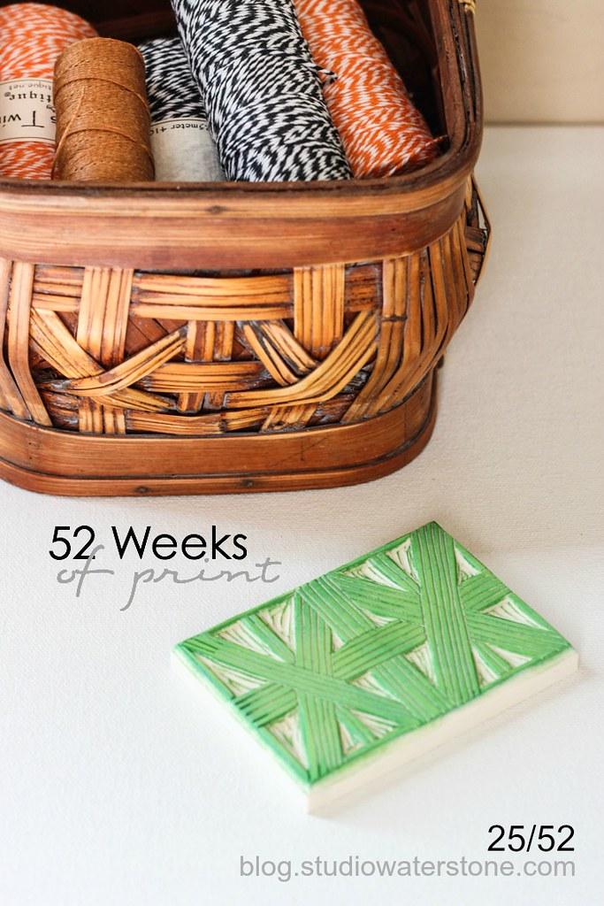 52 Weeks of Print: 25/52