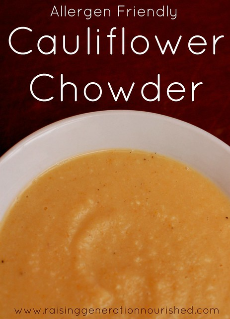 Allergen Friendly Cauliflower Chowder