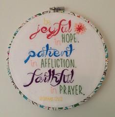 Romans  12:12 patient, joyful and faithful