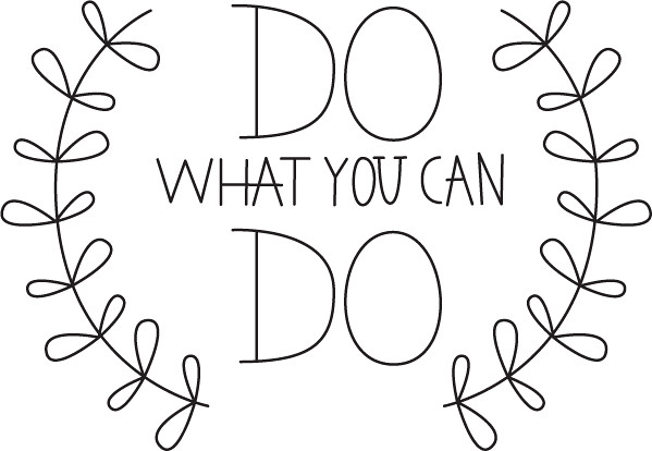 Do What You Can Do