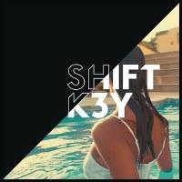 Shift K3Y – I Know