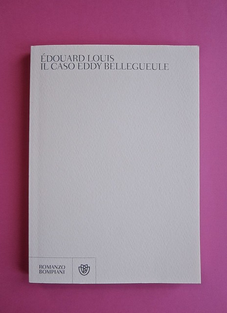 Édouard Louis, Il caso Eddy Bellegueule. Bompiani 2014. Progetto grafico: Polystudio; Imm. alla cop.: ©Hans Neleman/Corbis; fotog. dell'autore: John Foley/Seuil. Copertina. (part.), 1
