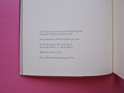 Édouard Louis, Il caso Eddy Bellegueule. Bompiani 2014. Progetto grafico: Polystudio; Imm. alla cop.: ©Hans Neleman/Corbis; fotog. dell'autore: John Foley/Seuil. Colophon, a pag. 4 (part.), 1