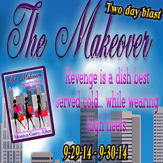 Release day Blitz: The Makeover by Monica Garry-Allen